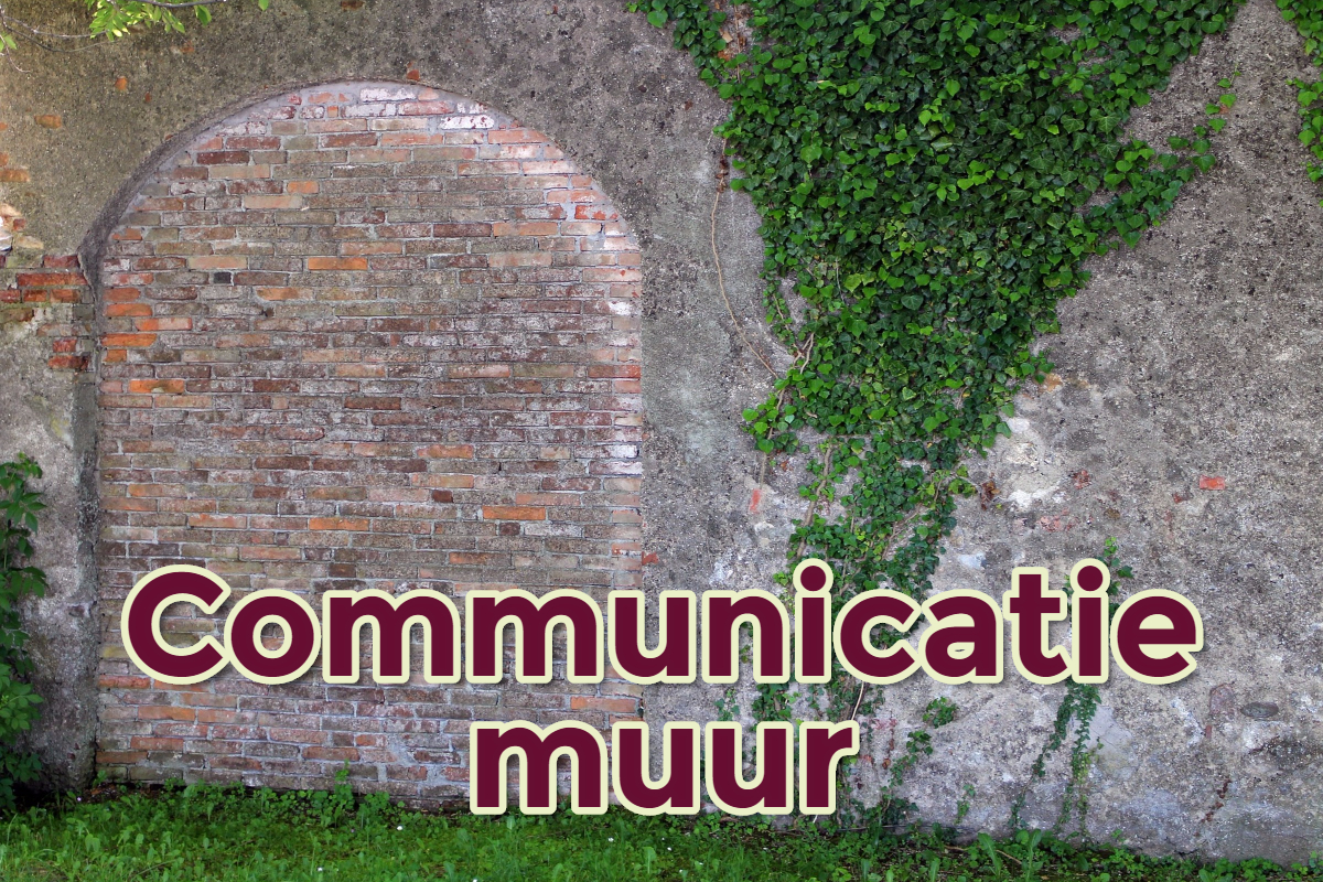 communicatiemuur - geenruzieophetwerk.nl
